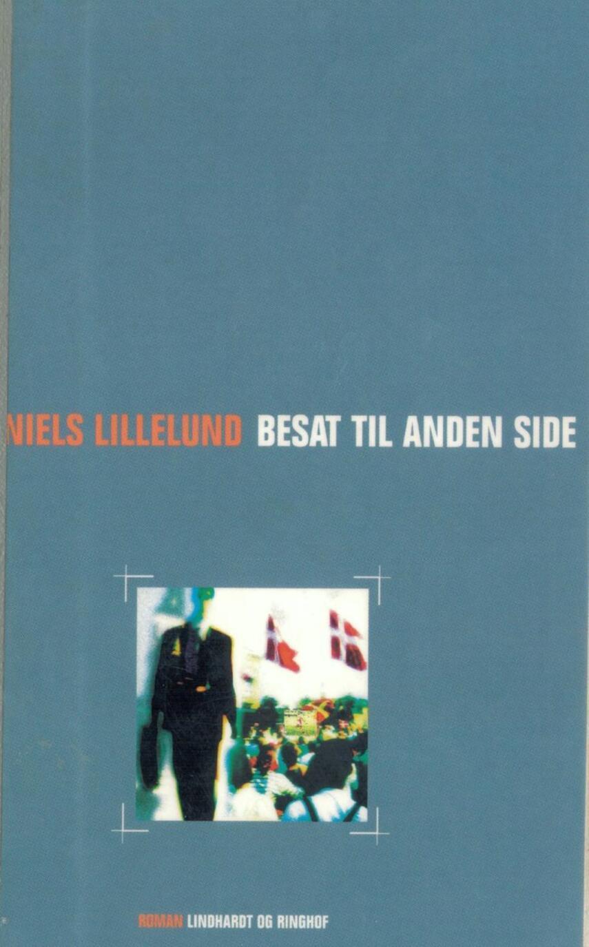 Niels Lillelund (f. 1965): Besat til anden side