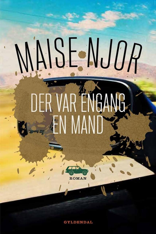 Maise Njor: Der var engang en mand : roman