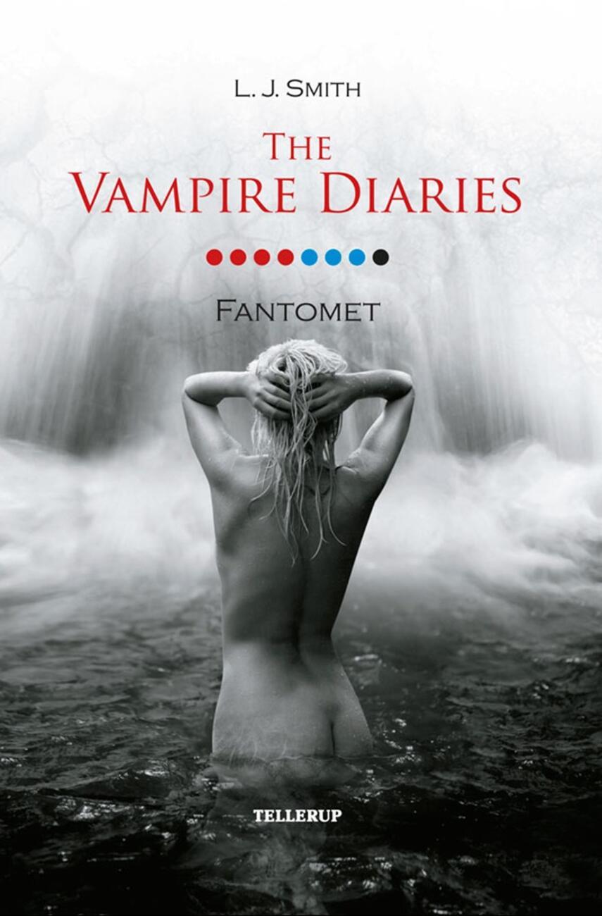 L. J. Smith: The vampire diaries. #8, Fantomet