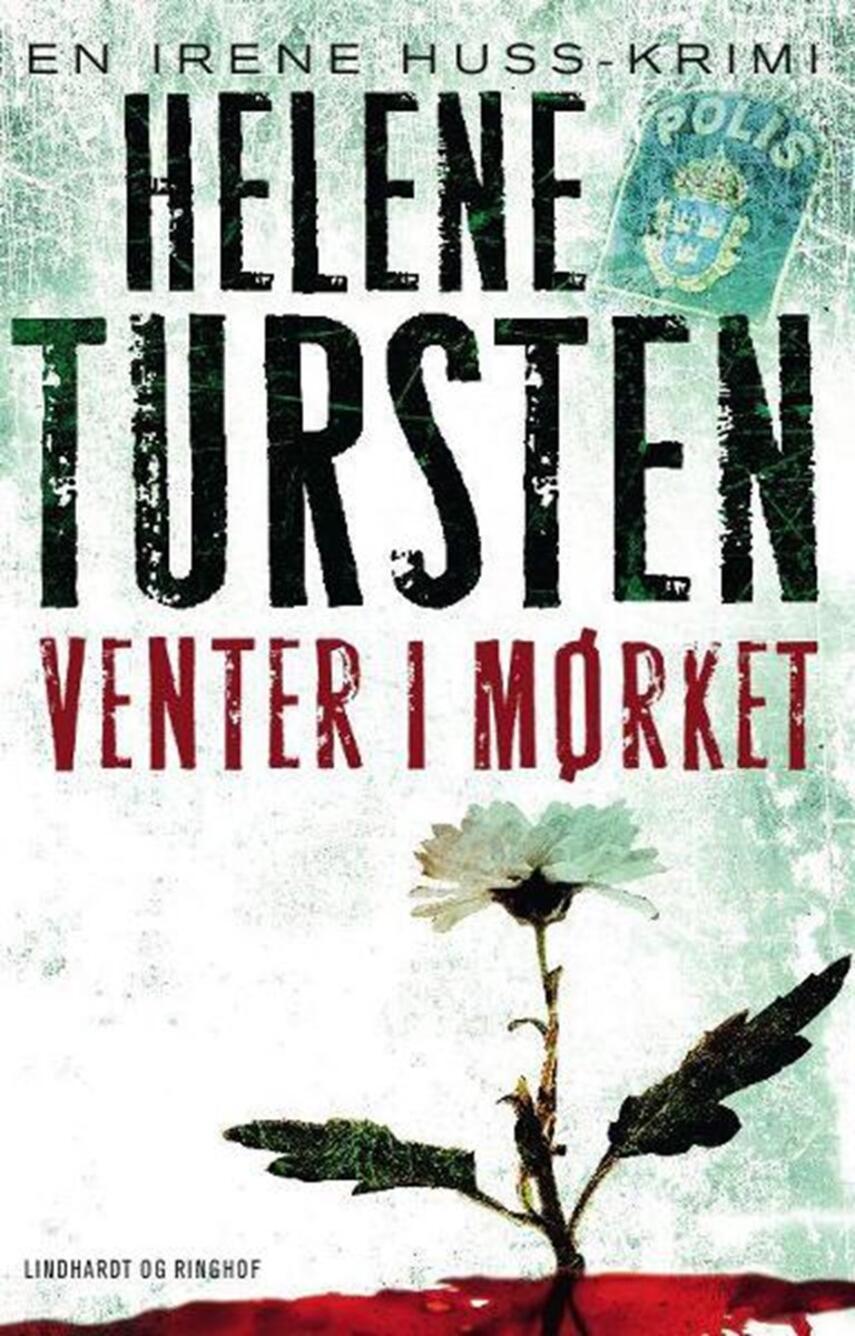Helene Tursten: Venter i mørket