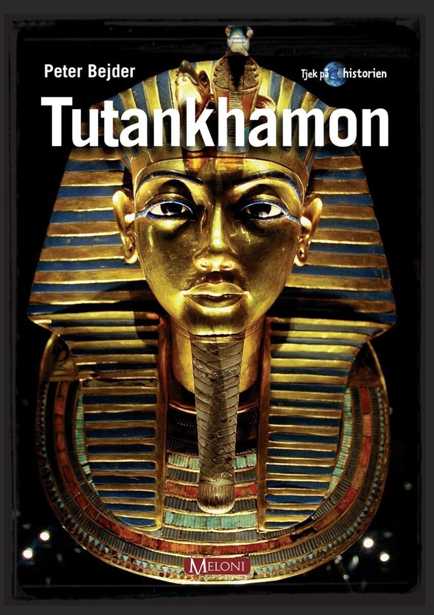 Peter Bejder: Tutankhamon