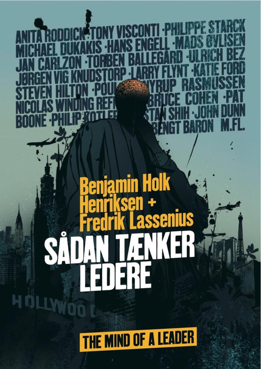 Fredrik Lassenius, Benjamin Holk Henriksen: Sådan tænker ledere : the mind of a leader
