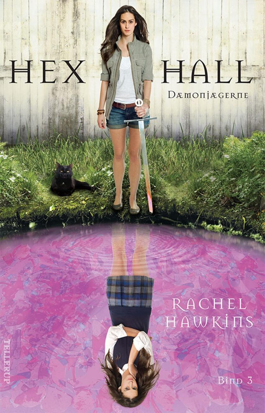 Rachel Hawkins: Hex Hall. Bind 3, Dæmonjægerne