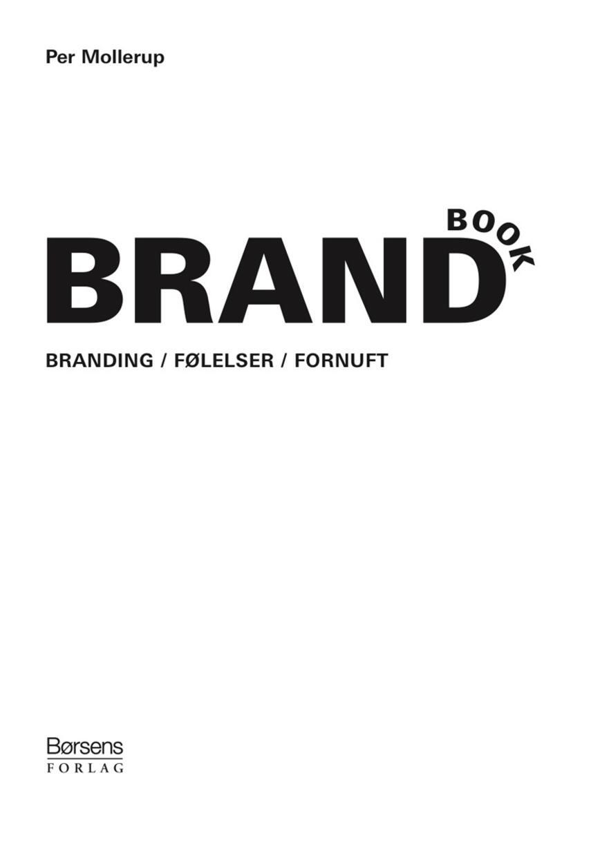 Per Mollerup: Brandbook : branding, følelser, fornuft