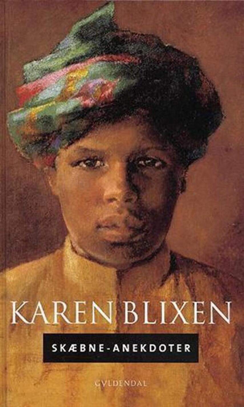 Karen Blixen: Skæbne-anekdoter
