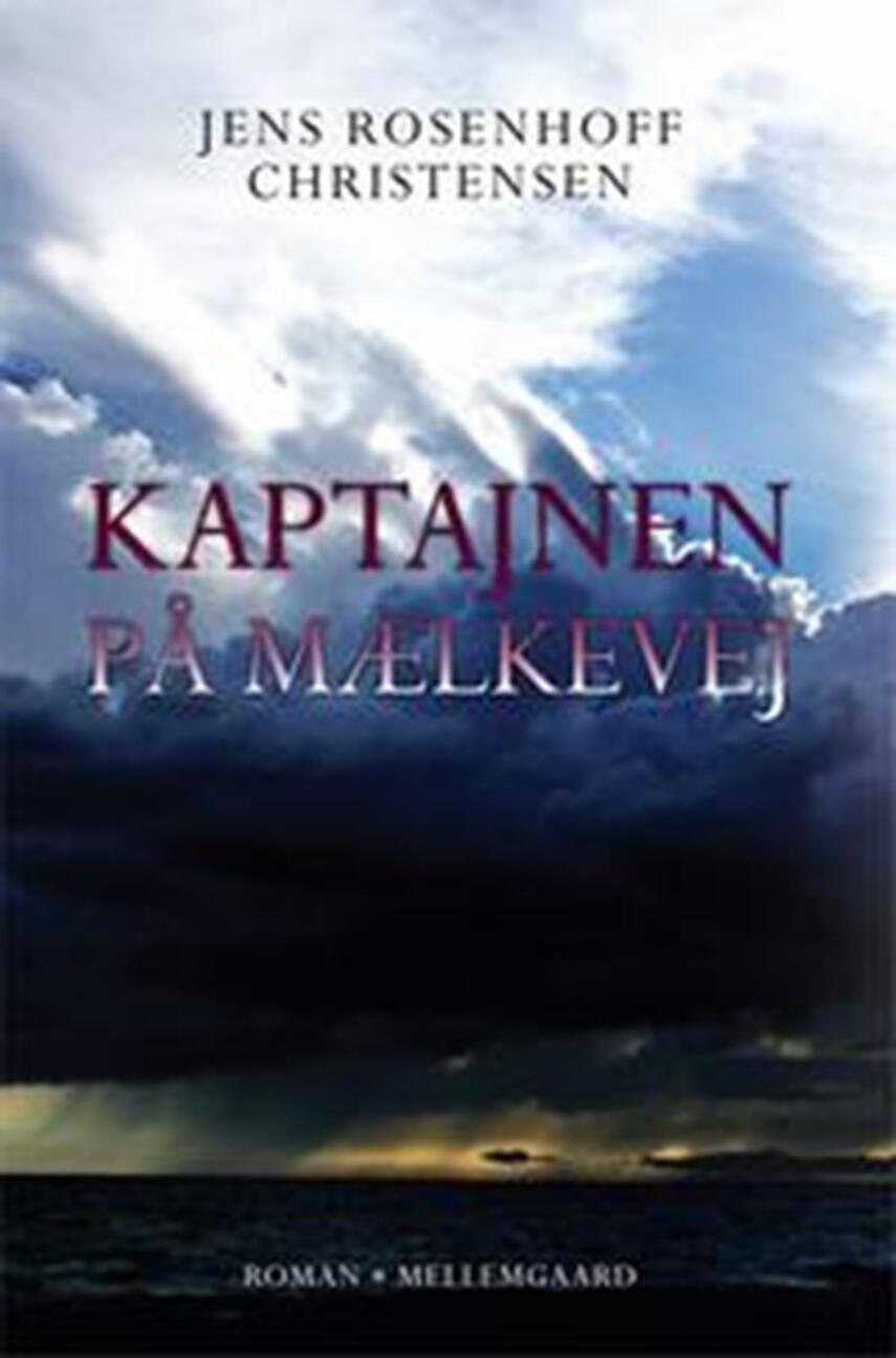 Jens Rosenhoff Christensen: Kaptajnen på Mælkevej