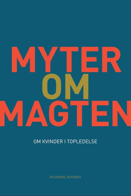 Rikke Christensen (f. 1970): Myter om magten : om kvinder i topledelse
