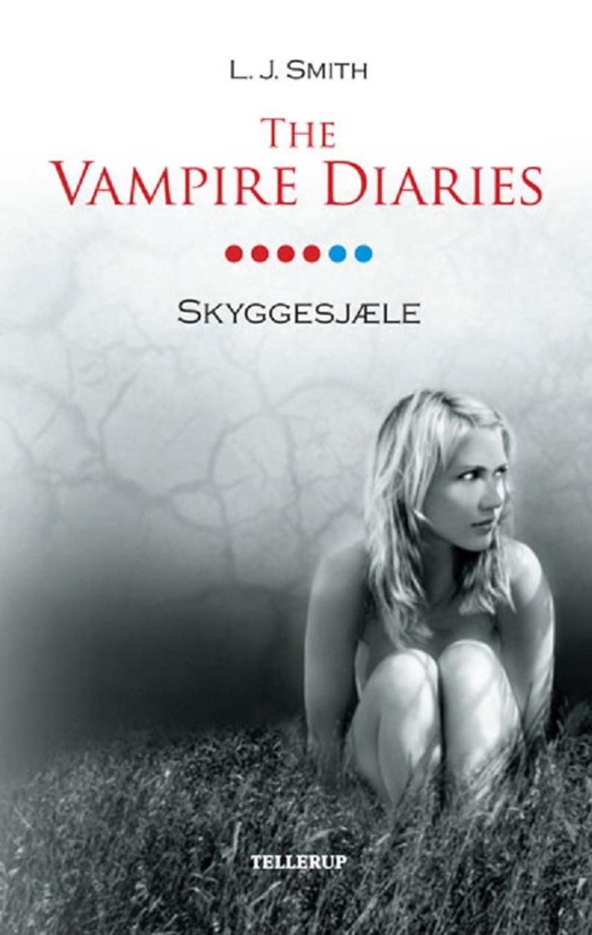 L. J. Smith: The vampire diaries. 6, Skyggesjæle