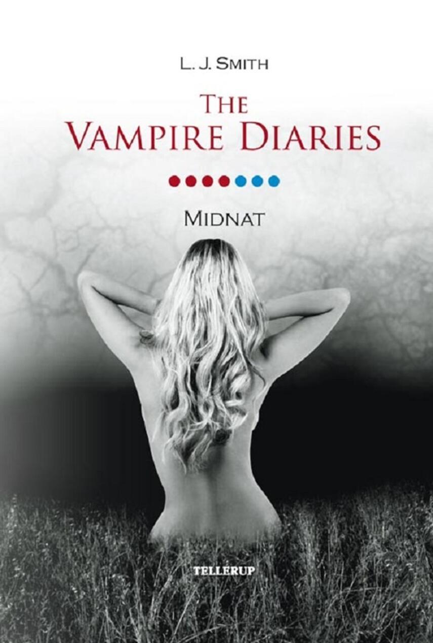 L. J. Smith: The vampire diaries. 7, Midnat