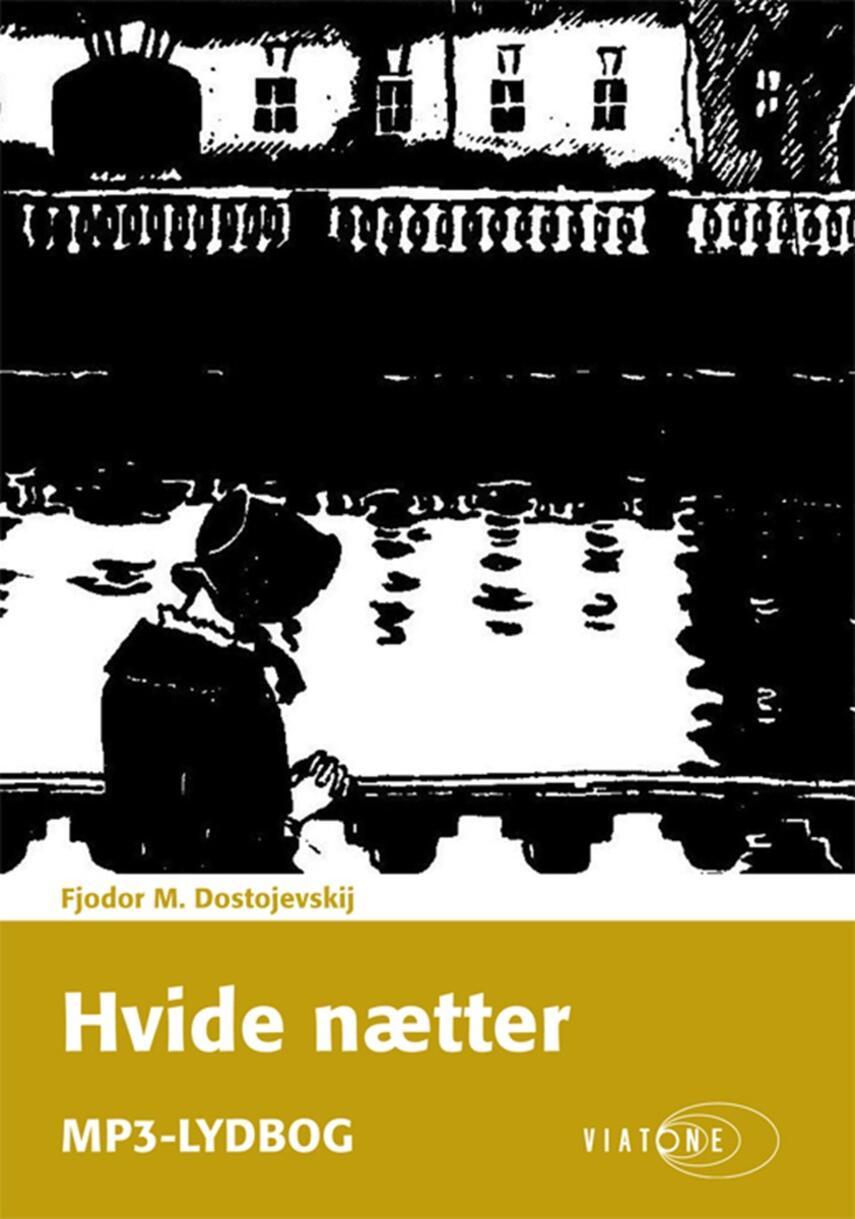 F. M. Dostojevskij: Hvide nætter