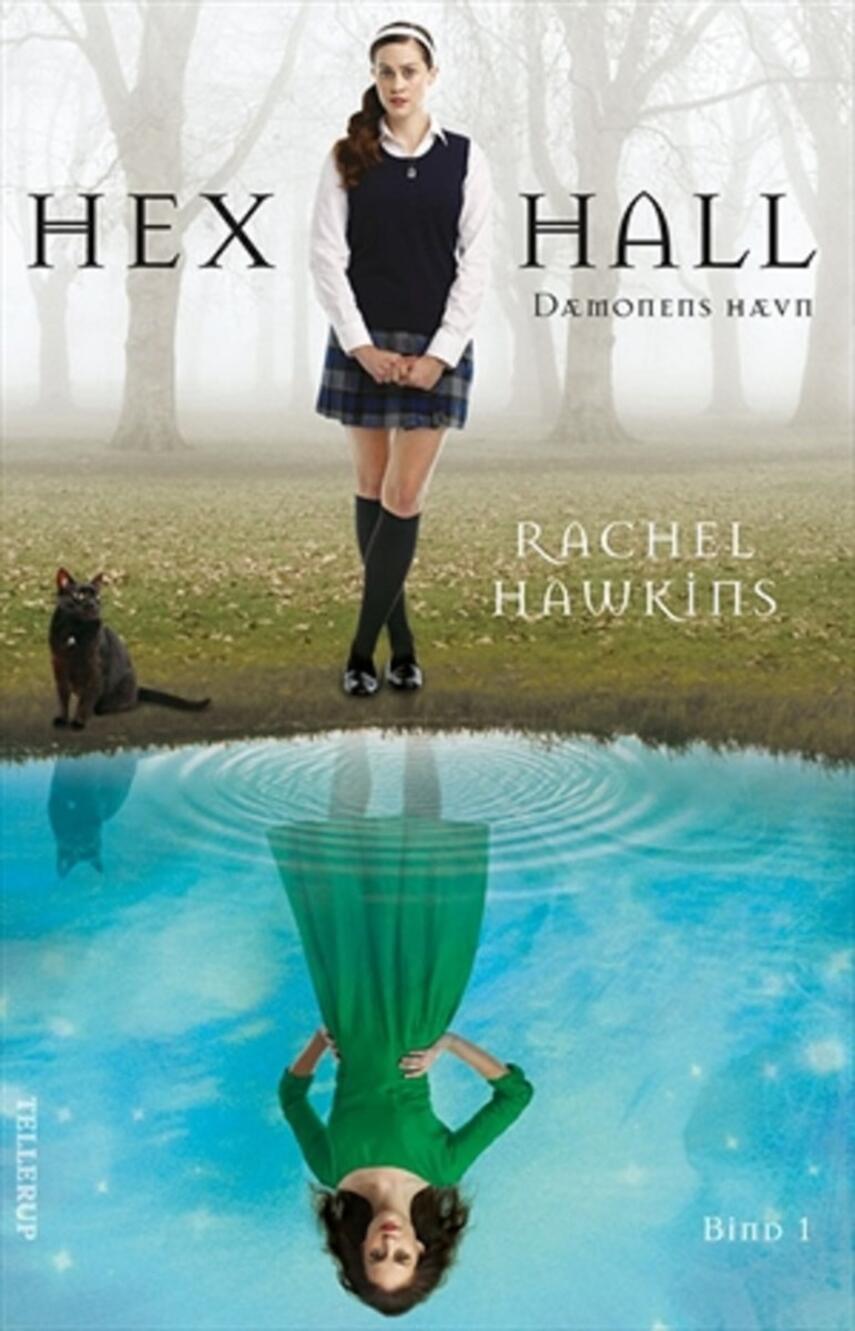 Rachel Hawkins: Hex Hall. 1, Dæmonens hævn