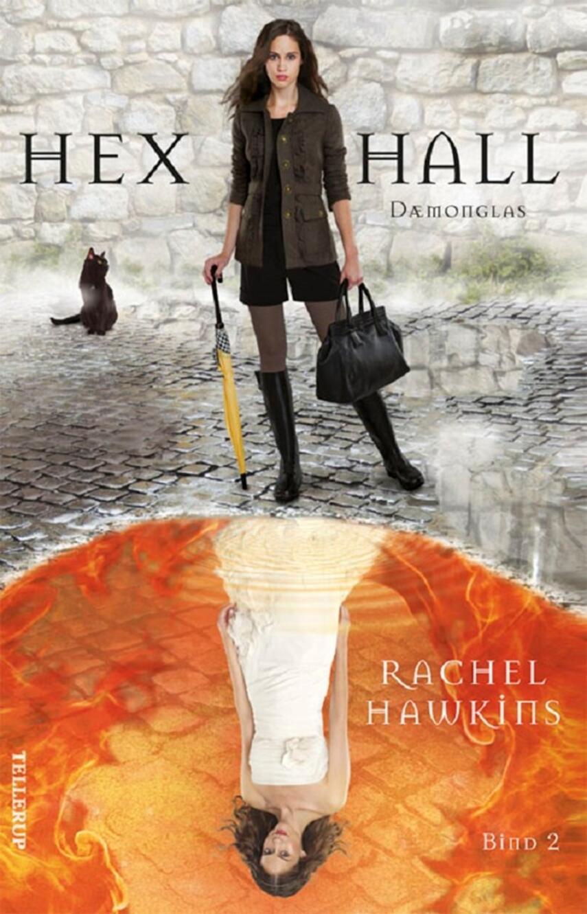 Rachel Hawkins: Hex Hall. 2, Dæmonglas