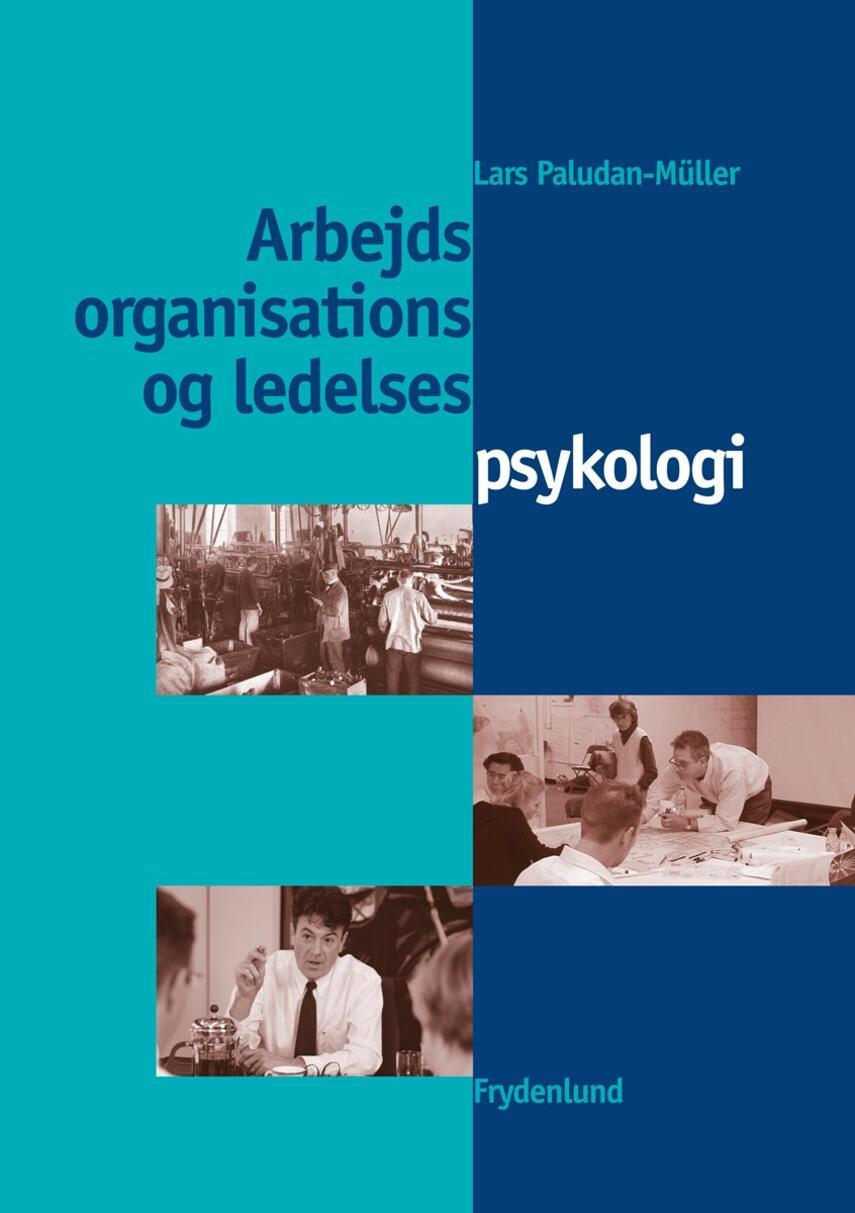 Lars Paludan-Müller: Arbejds-, organisations- og ledelsespsykologi
