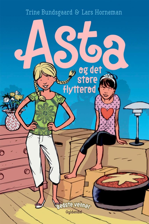 Trine Bundsgaard: Asta og det store flytterod