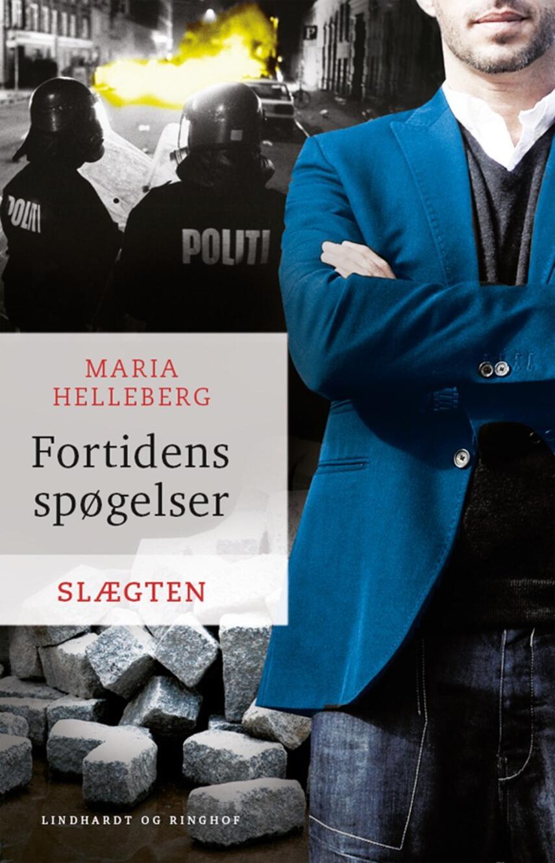 Maria Helleberg: Fortidens spøgelser