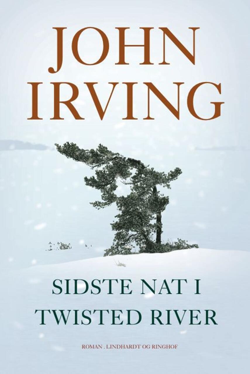 John Irving: Sidste nat i Twisted River