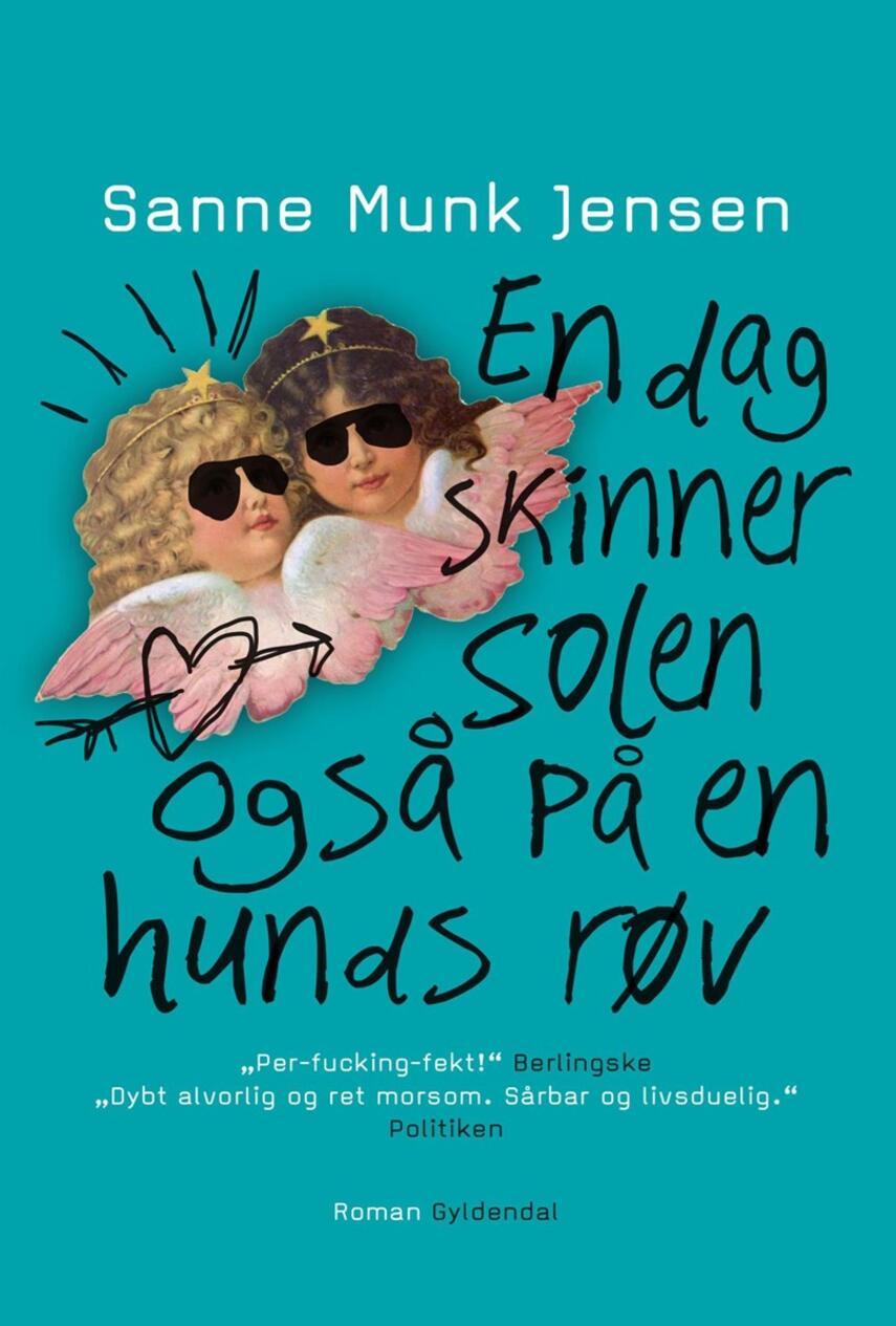Sanne Munk Jensen: En dag skinner solen også på en hunds røv