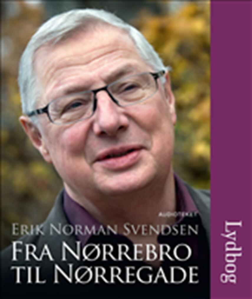 Erik Norman Svendsen (f. 1941): Fra Nørrebro til Nørregade
