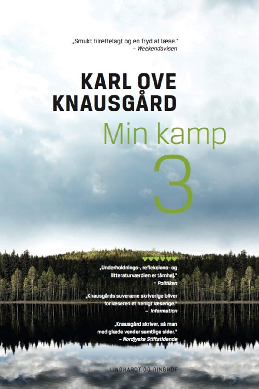 Karl Ove Knausgård: Min kamp. 3