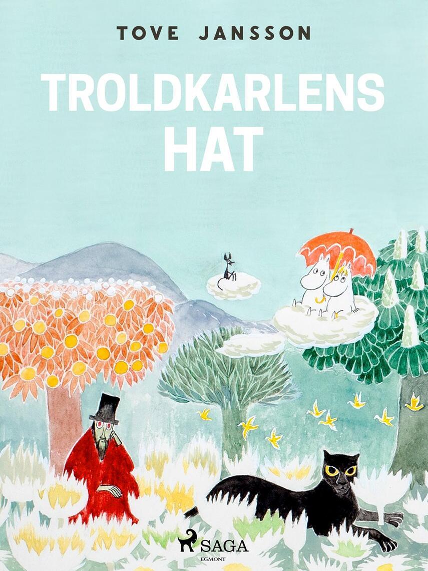 Tove Jansson: Mumitrolden : Troldmandens hat