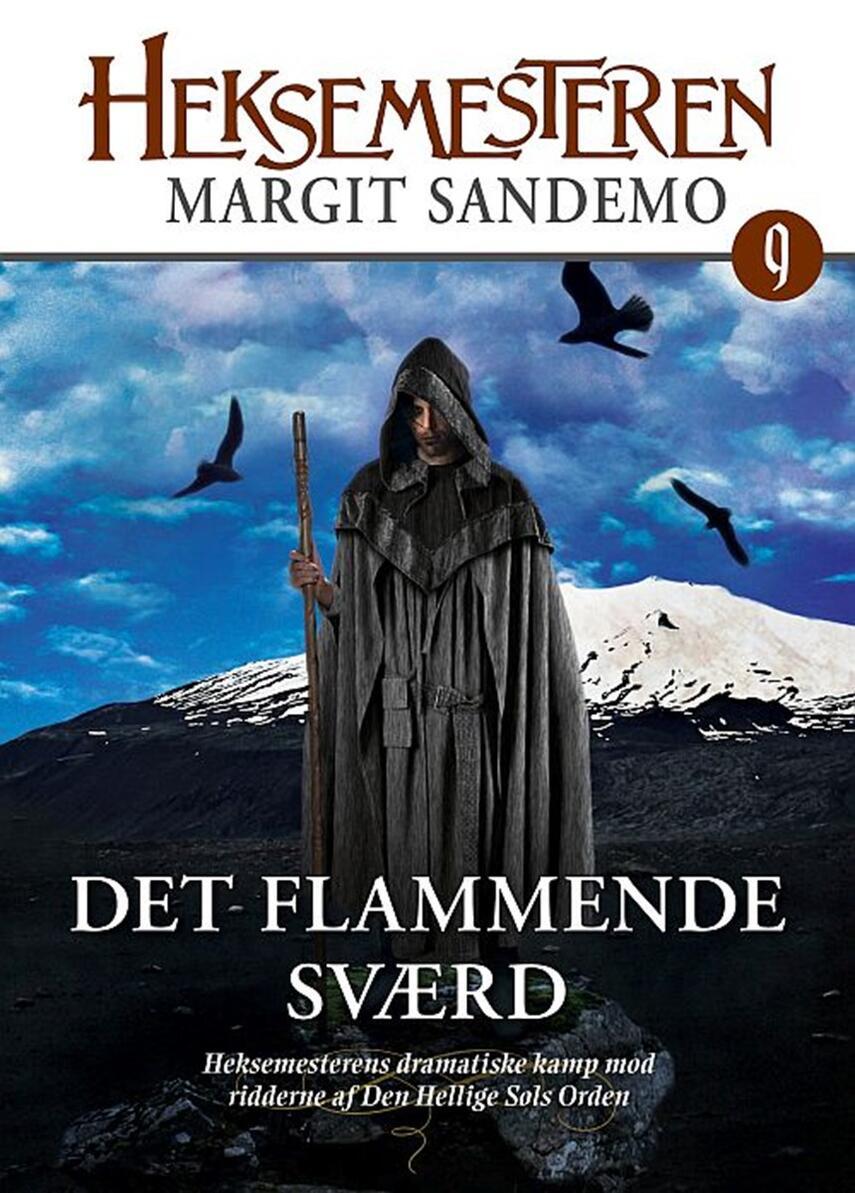 Margit Sandemo: Det flammende sværd