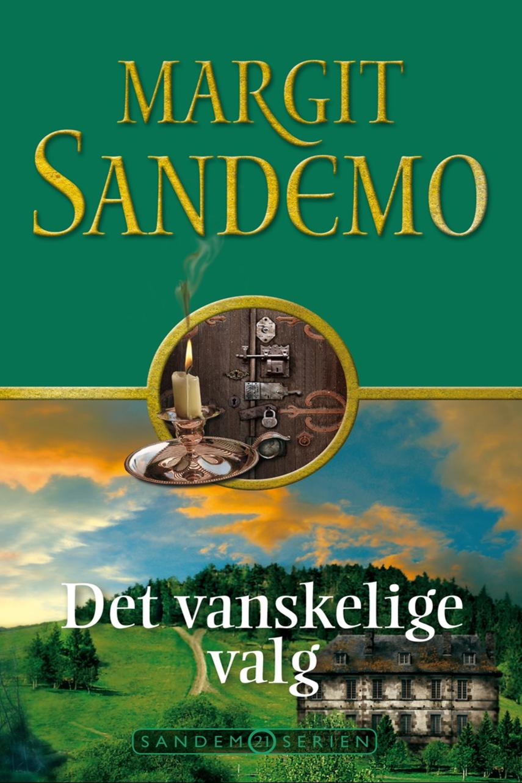 Margit Sandemo: Det vanskelige valg
