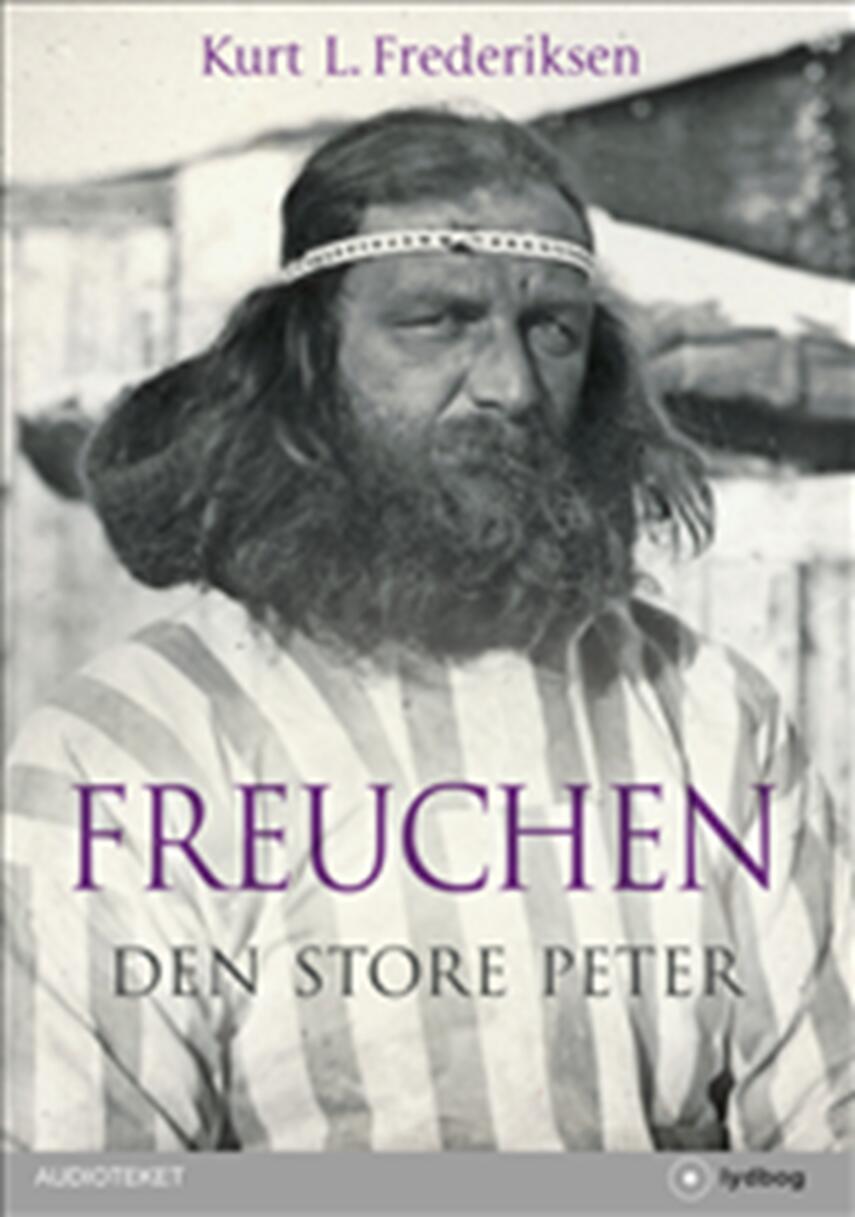 Kurt L. Frederiksen (f. 1951): Peter Freuchen