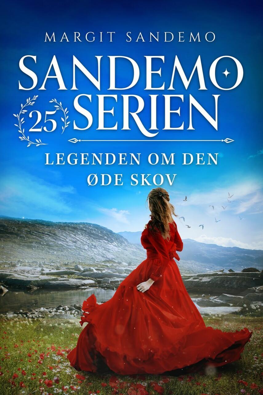 Margit Sandemo: Legenden om den øde skov