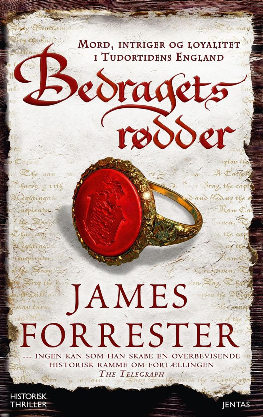 James Forrester: Bedragets rødder
