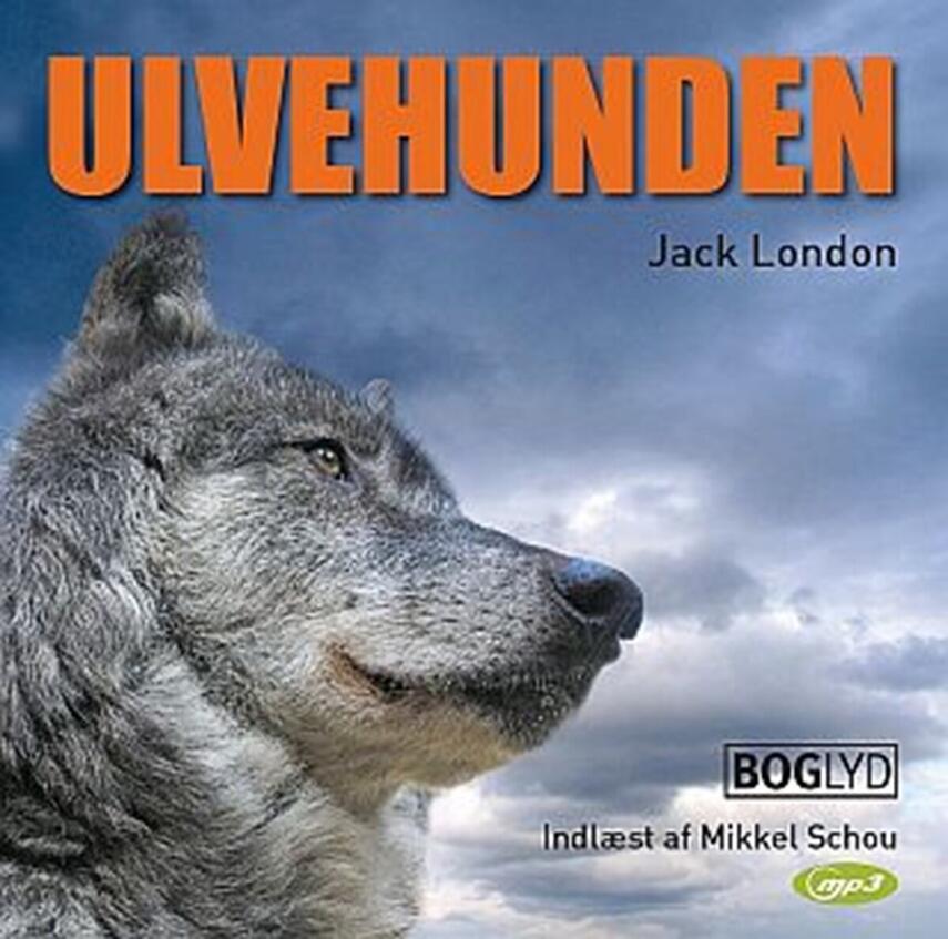 Jack London: Ulvehunden (Ved Tom Smidth)