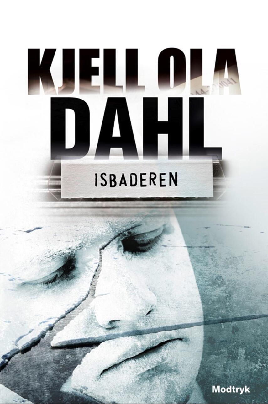 Kjell Ola Dahl: Isbaderen