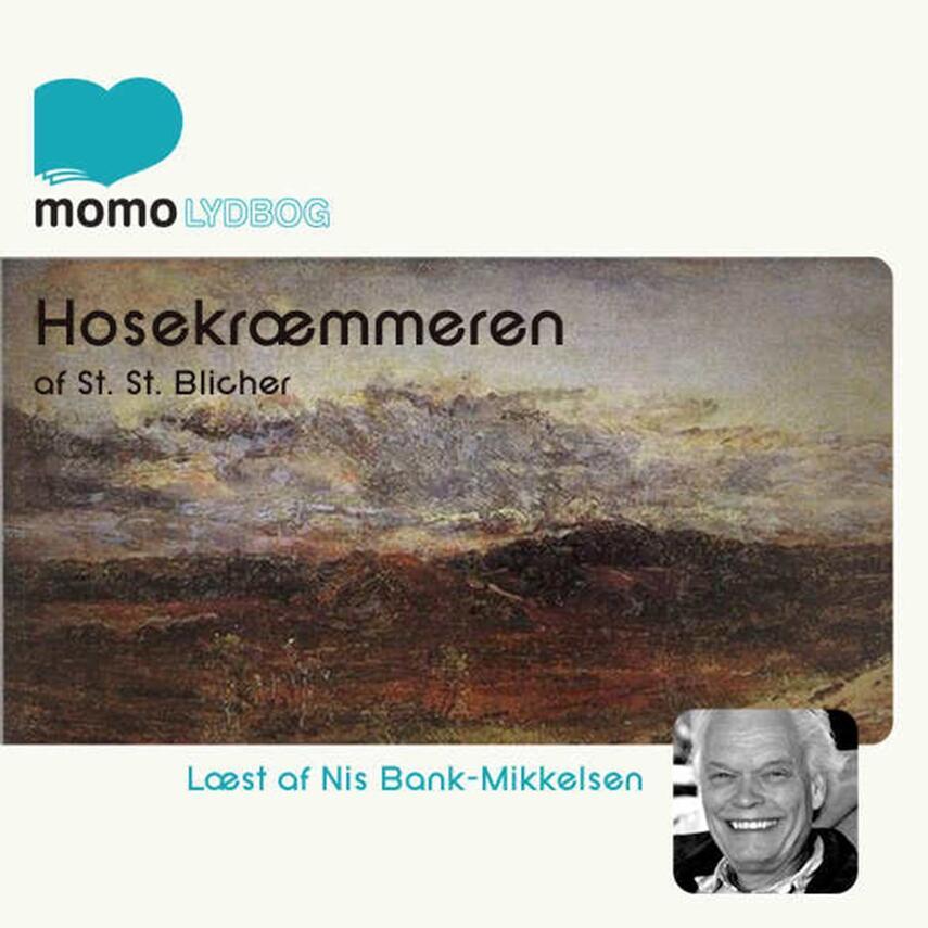 Steen Steensen Blicher (f. 1782): Hosekræmmeren (Ved Nis Bank Mikkelsen)