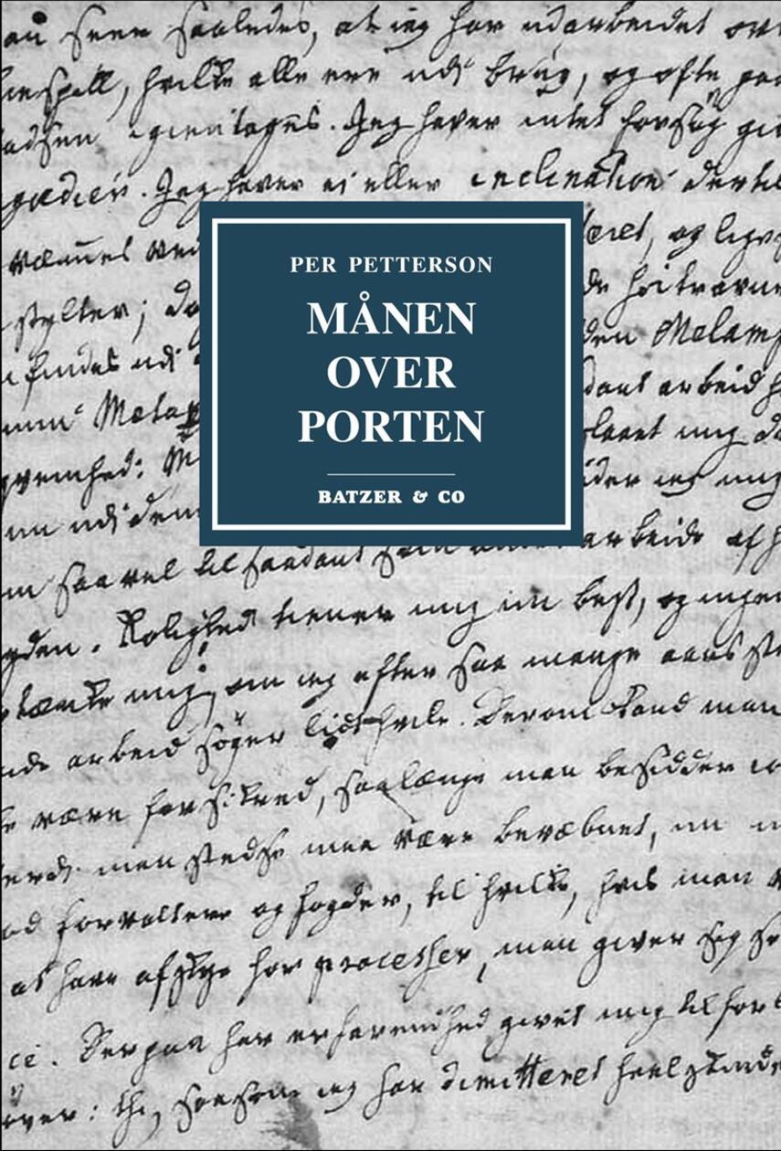 Per Petterson: Månen over porten : litterært og personligt