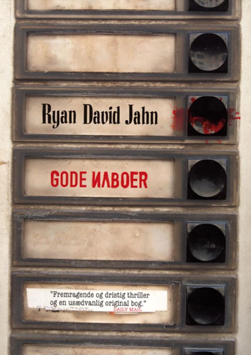 Ryan David Jahn: Gode naboer