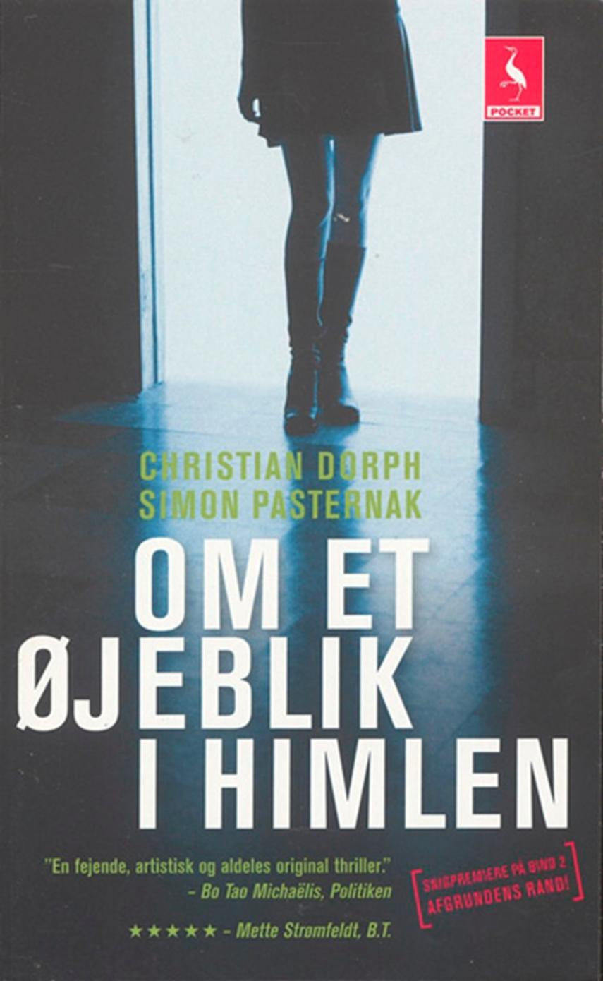 Christian Dorph: Om et øjeblik i himlen : kriminalroman