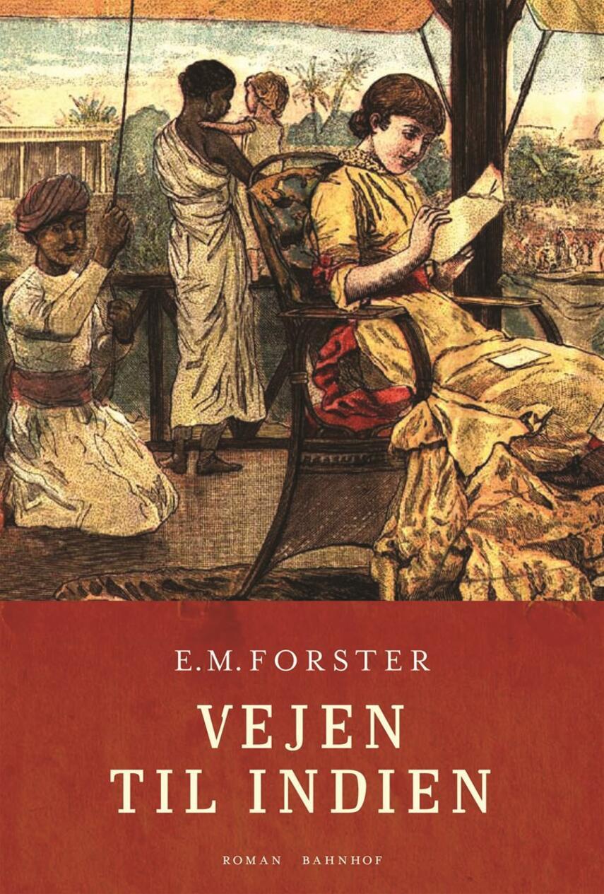 E. M. Forster: Vejen til Indien
