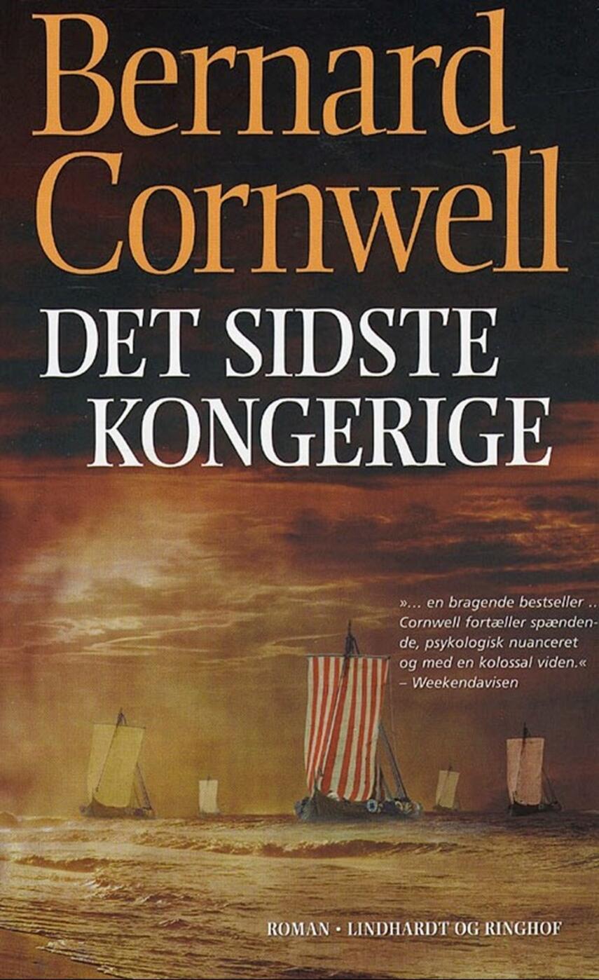 Bernard Cornwell: Det sidste kongerige