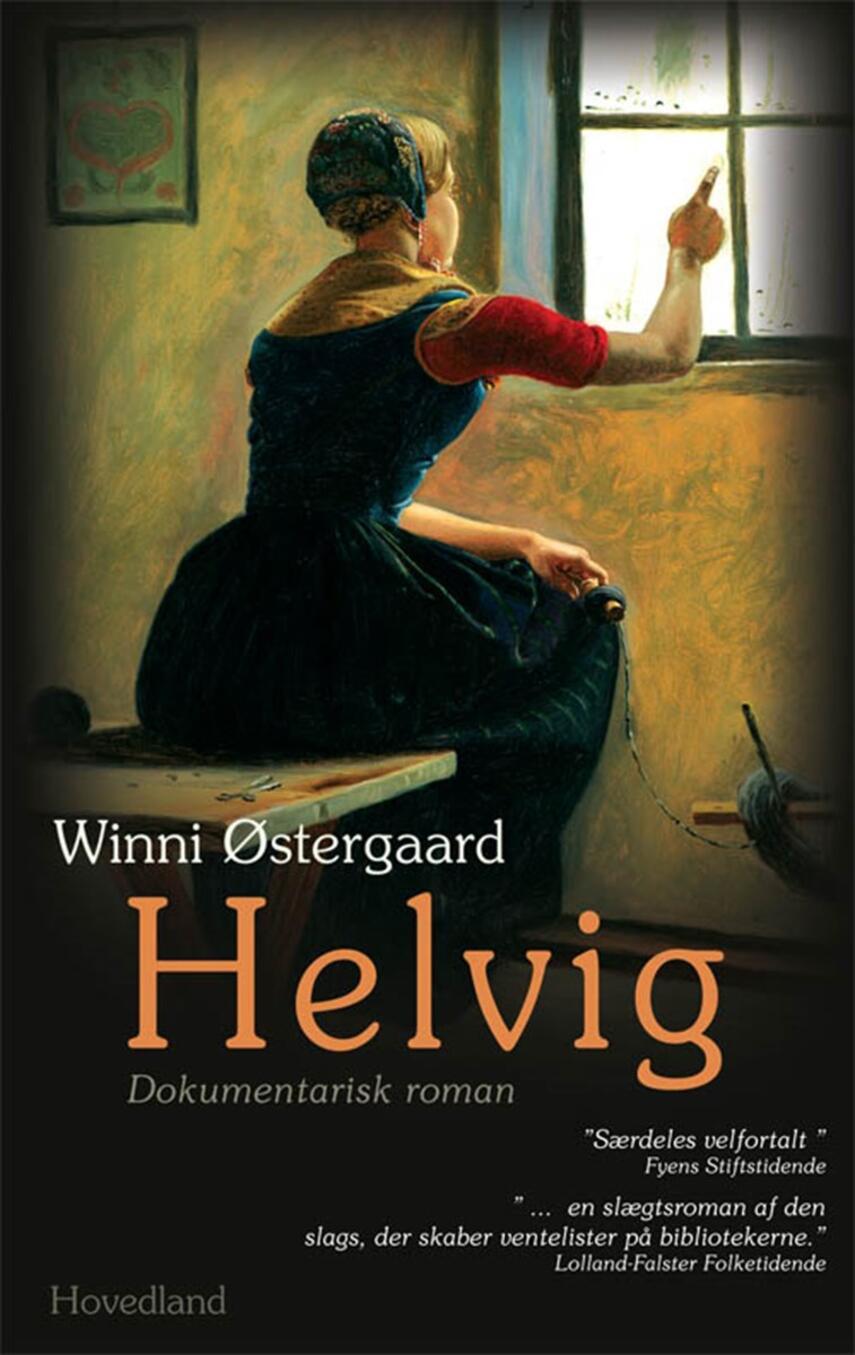 Winni Østergaard: Helvig : en dokumentarisk roman