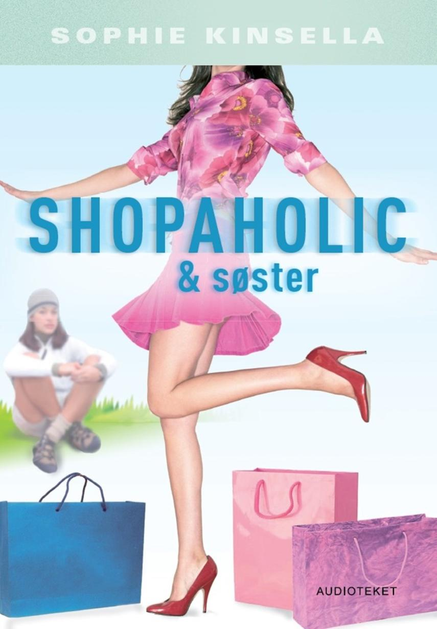 Sophie Kinsella: Shopaholic & søster