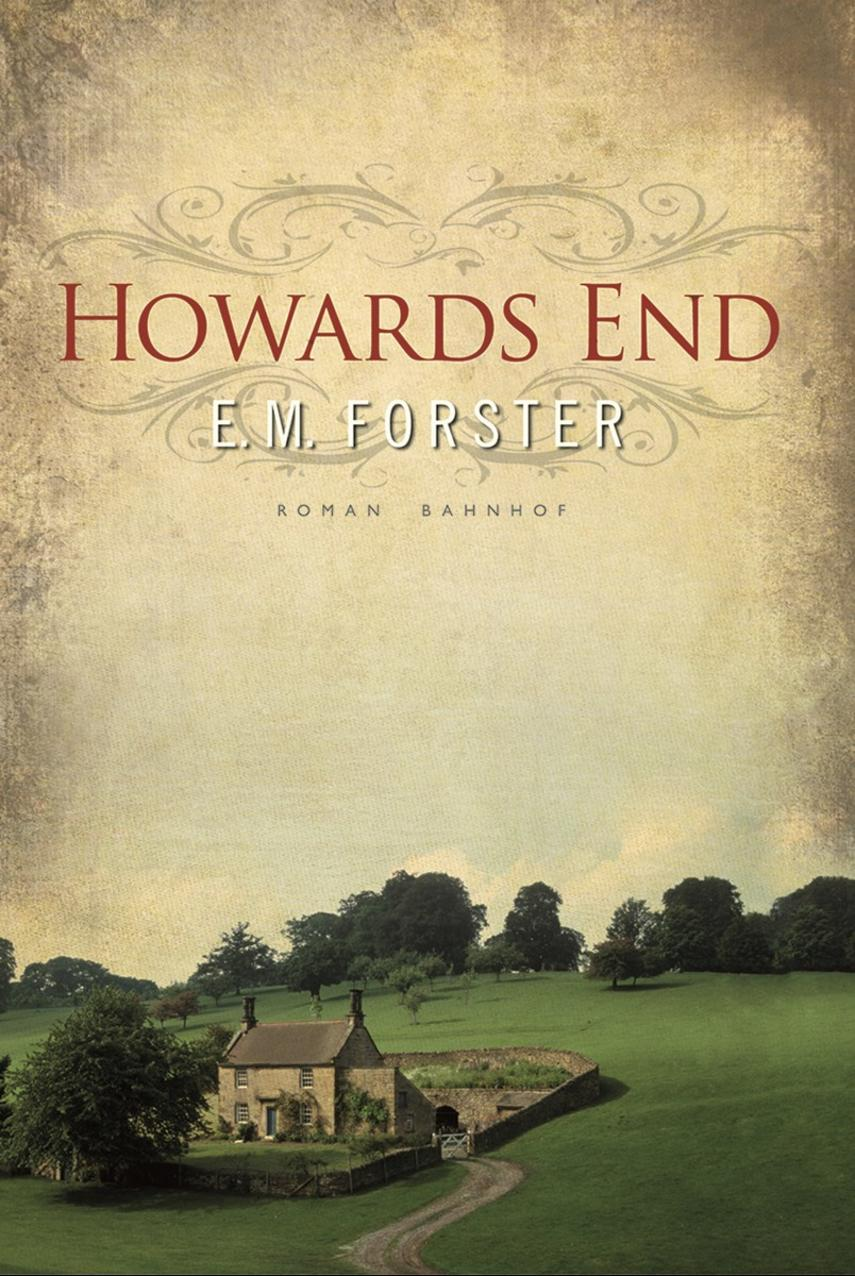 E. M. Forster: Howards End