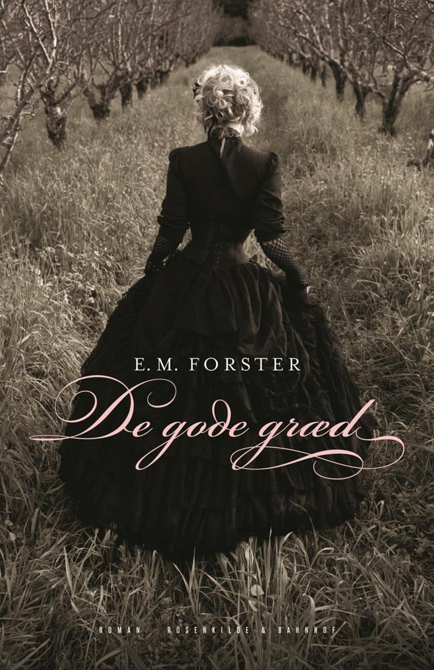E. M. Forster: De gode græd