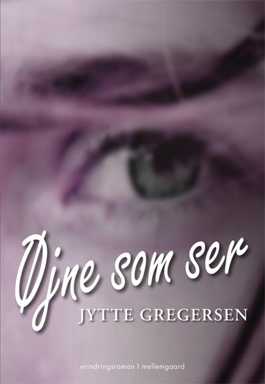 Jytte Gregersen (f. 1959): Øjne som ser