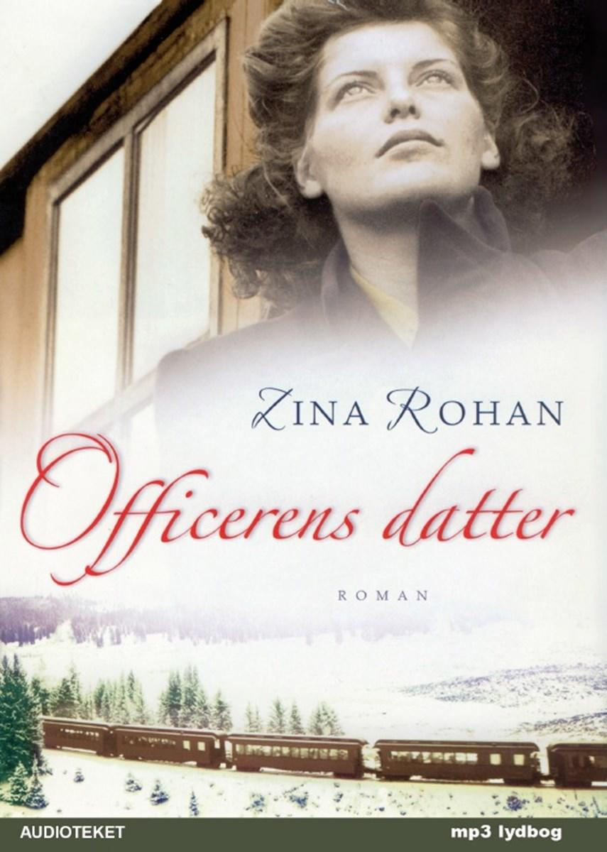 Zina Rohan: Officerens datter