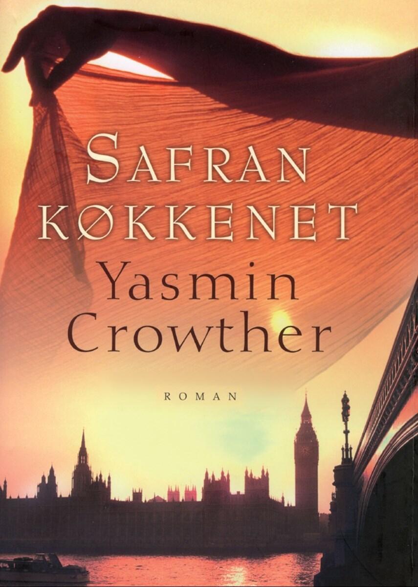 Yasmin Crowther: Safrankøkkenet