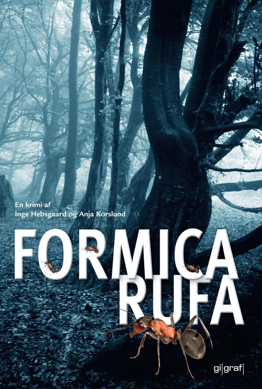 Inge Hebsgaard: Formica rufa