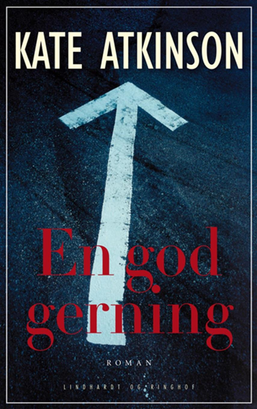 Kate Atkinson: En god gerning : roman