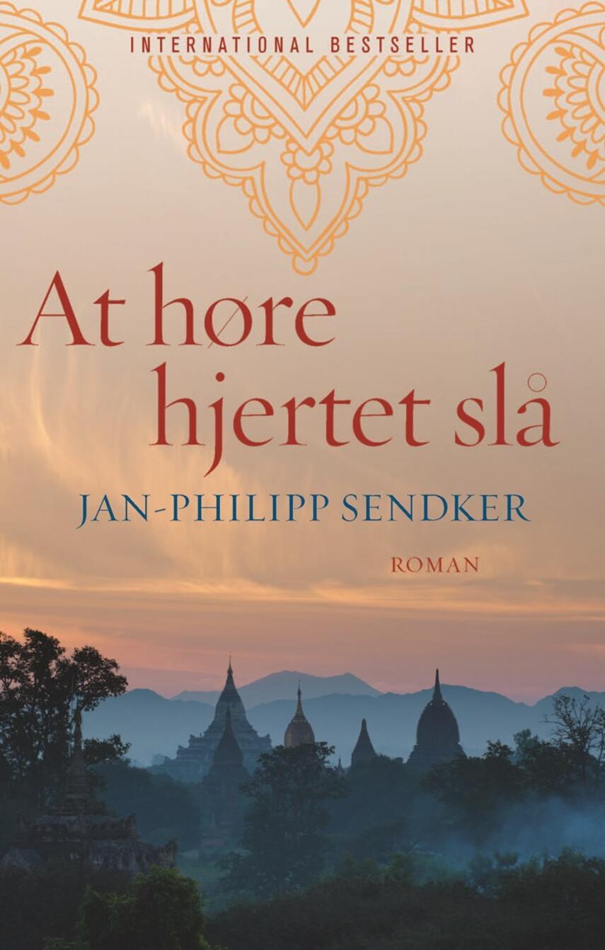 Jan-Philipp Sendker: At høre hjertet slå : roman