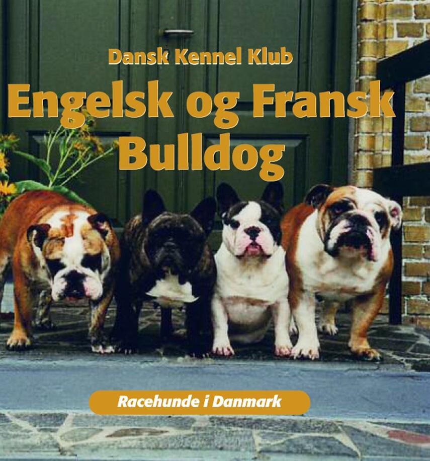 Jytte M. Tarnow: Engelsk og fransk bulldog