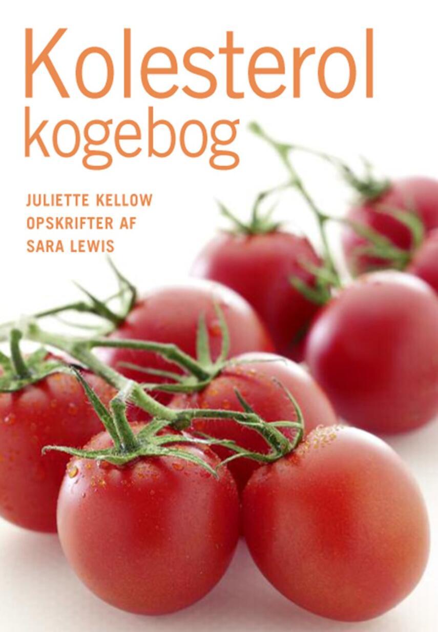 Juliette Kellow: Kolesterol kogebog