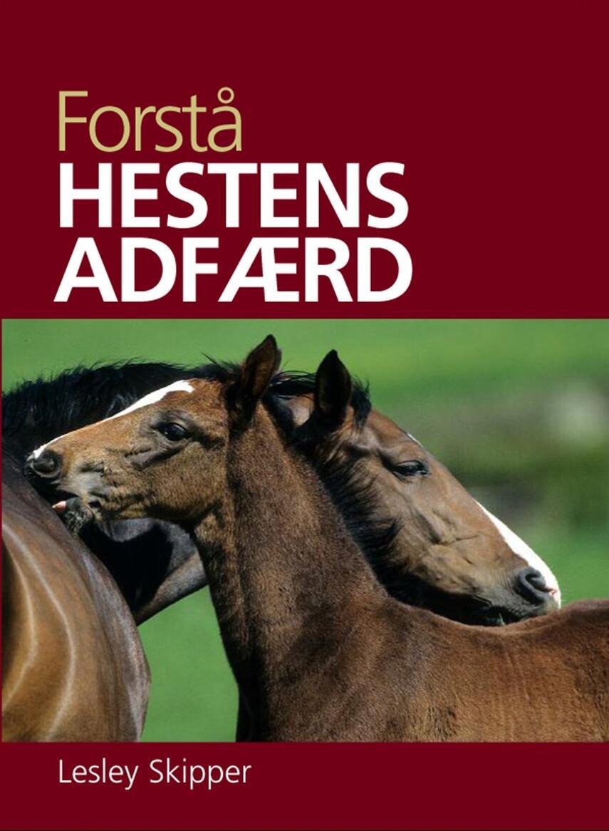 Lesley Skipper: Forstå hestens adfærd